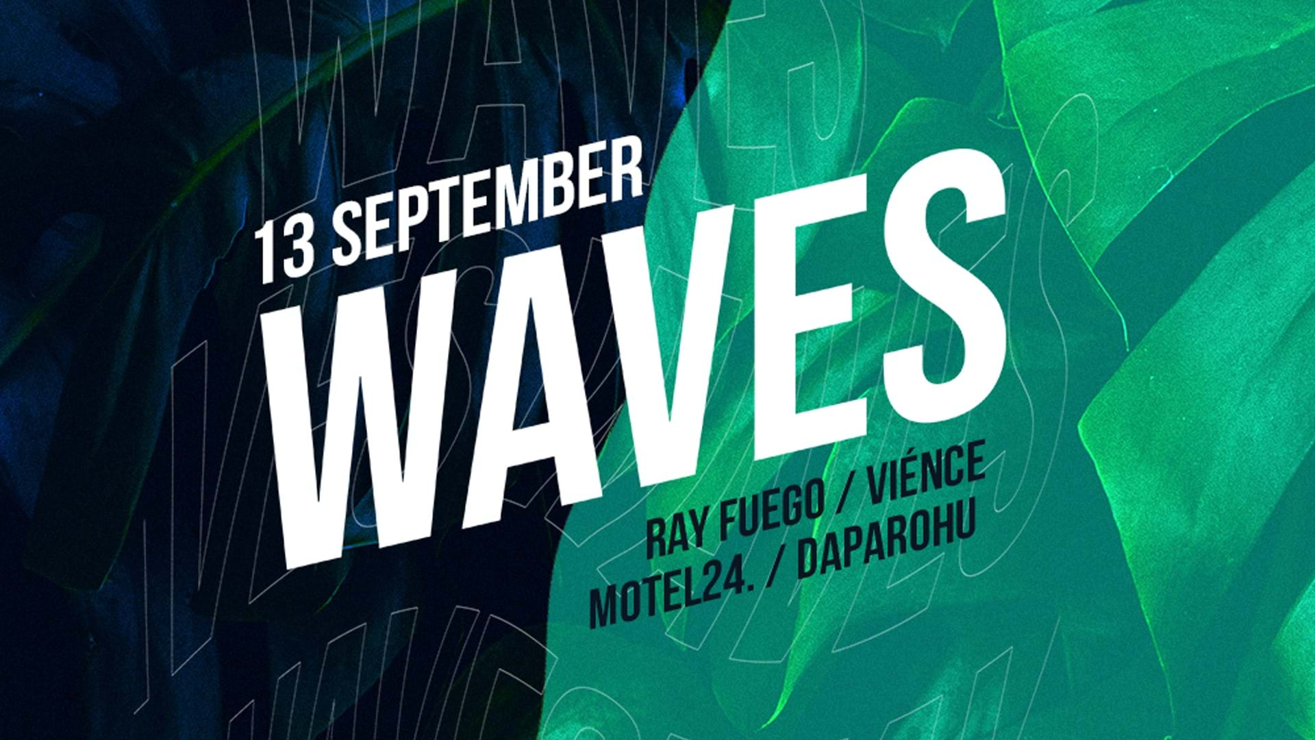 WAVES: Ray Fuego