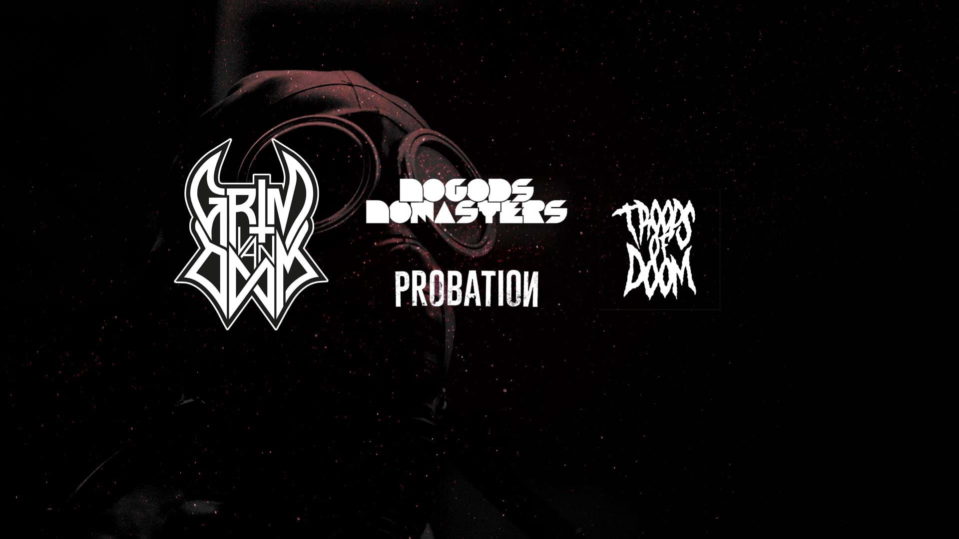 Grim van Doom + No Gods No Masters + Troops of Doom + Probation